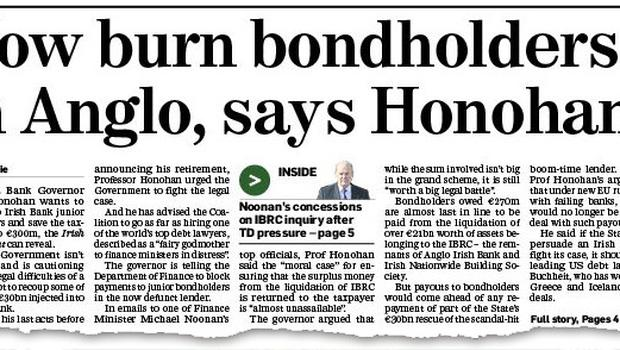How we revealed yesterday that the Central Bank governor Patrick Honohan wants to burn Anglo bondholders