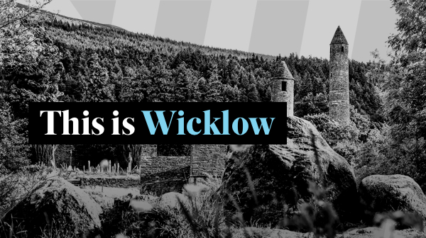 This is Wicklow
