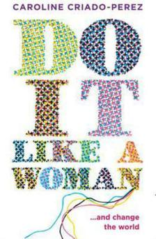 Book cover of Do it Like a Woman