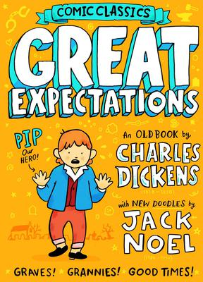 Great Expectations by Charles Dickens, abridged by Liz Bankes, illustrated by Jack Noel