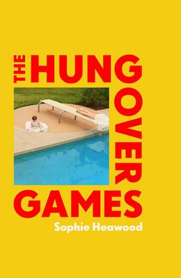 'The Hungover Games' by Sophie Heawood