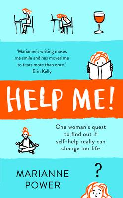 Help Me! by Marianne Power, published by Picador