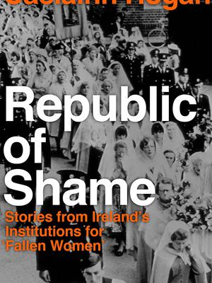 Caelainn Hogan's powerful Republic of Shame