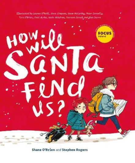 How Will Santa Find Us by Shane O'Brien and Stephen Rogers