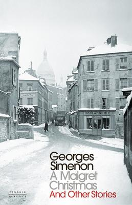 A Maigret Christmas and Other Stories, by Georges Simenon