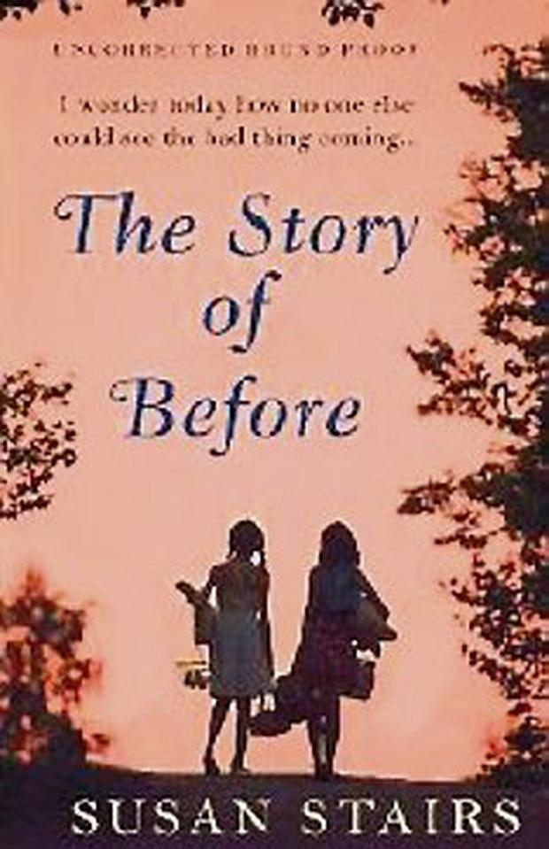 The Story of Before by Susan Stairs. Corvus €18.75
