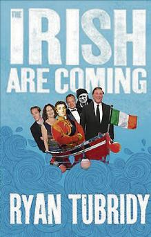 The Irish Are Coming