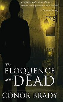 The Eloquence of the Dead - Conor Brady
