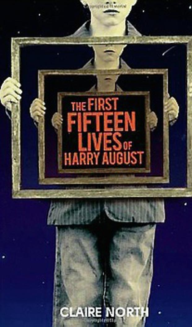 The Fifteen Lives of Harry August by Claire North