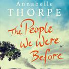 The People We Were Before by Annabelle Thorpe.