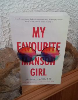 My favourite Manson Girl by Alison Umminger.
