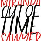 Out of Time Mid-Life if you think you're still young by Miranda Sawyer