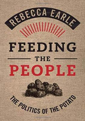 Feeding the People by Rebecca Earle