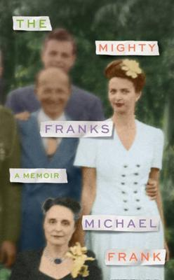 The Mighty Franks by Michael Franks