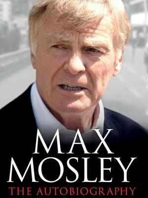 Max Mosley's autobiography