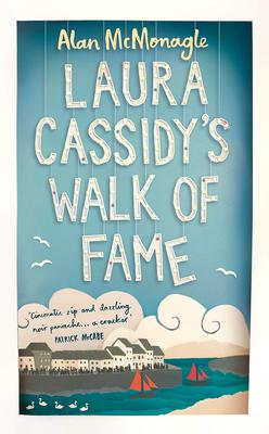 Laura Cassidy's Walk of Fame by Alan McMonagle