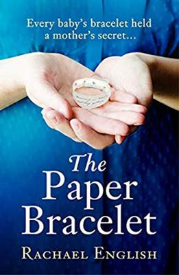 The Paper Bracelet by Rachel English