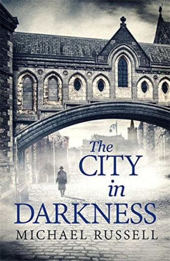 The City in Darkness by Michael Russell