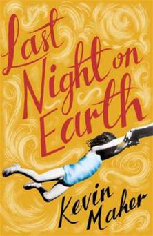 The cover of Last Night on Earth, by Kevin Maher