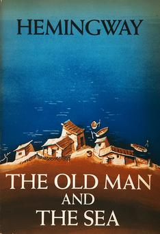The Old Man and the Sea by Ernest Hemingway.