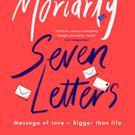Seven Letters by Sinead Moriarty