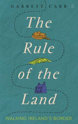 The Rule of the Land by Garrett Carr