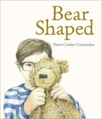Bear Shaped by Dawn Coulter-Cruttenden