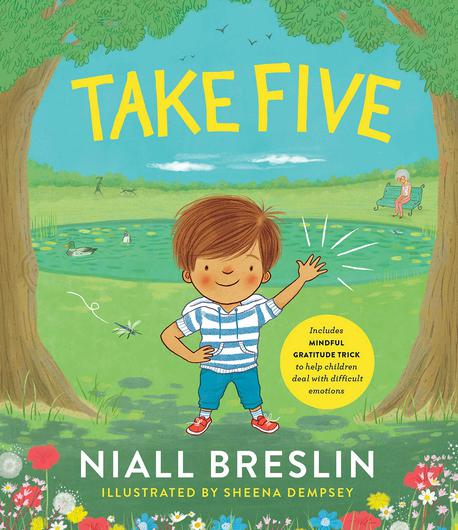 Take Five by Niall Breslin, illustrated by Sheena Dempsey