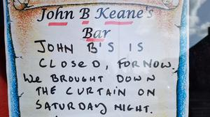 The sign in the window of John B Keane's bar in Listowel