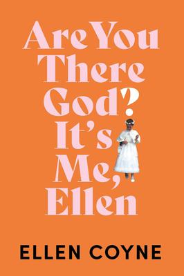 In her debut work of non-fiction, Irish Independent journalist Ellen Coyne (29) explores these issues in 'Are You There God? It's Me, Ellen'