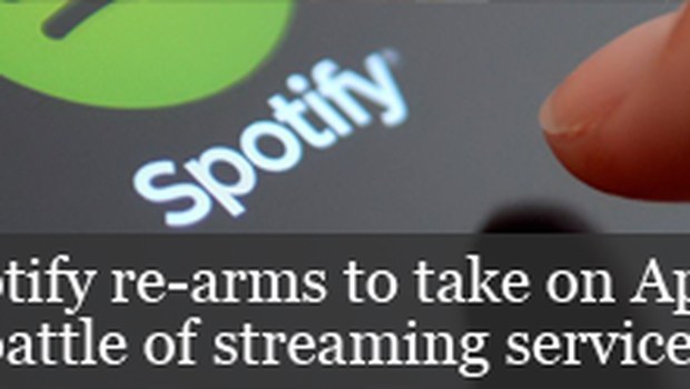 Spotify re-arms to take on Apple in battle of streaming services