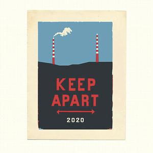 'Keep Apart' print, €85 by Annie Atkins; proceeds to Alone, and St David's Hospice;