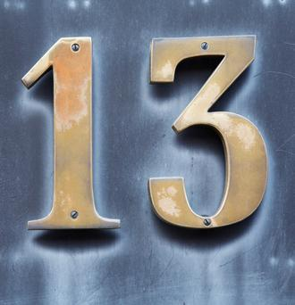13 is unlucky - Although there is no statistical evidence that 13 is unlucky, it is one of the most enduring superstitions. It has its origins in Norse mythology. The tale says that 12 gods went to dine at a magnificent banquet hall when they were interrupted by Loki, the god of evil, making the number present 13. During the struggle to kick him out, their favourite god Balder was killed. The unlucky association with the number was reinforced by Christianity, when Judas was the 13th guest at the dinner table at the last supper.