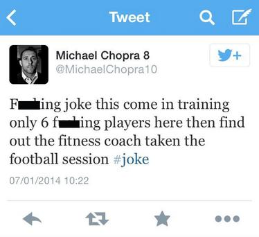 Michael Chopra's tweet from this morning, which he later deleted