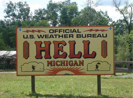 The town of Hell in Michigan is situated in the heart of the polar vortex.
