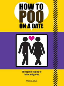 How to Poo on a Date by Mats & Enzo (Prion Books) is shortlisted for the award