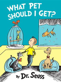 What Pet Should I Get by Dr Seuss