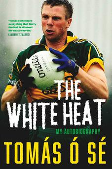 The cover of Tomás Ó Sé's new autobiography 'The White Heat'