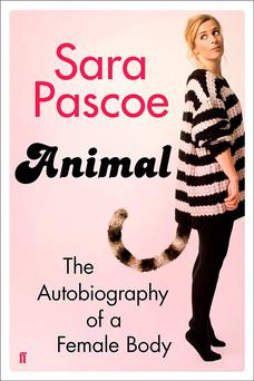 The cover of Animal by Sara Pascoe.
