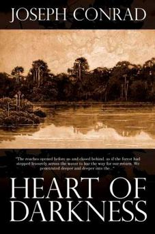 Heart of Darkness by Joseph Conrad.