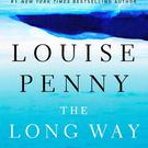 The Long Way Home by Louise Penny.