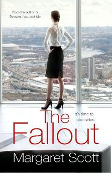 The Fallout by Margaret Scott