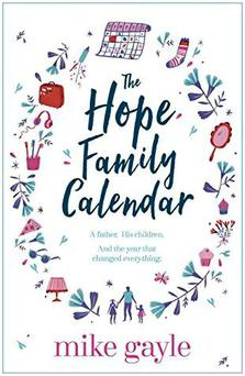 The Hope Family Calendar by Mike Gayle