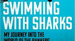 Swimming with Sharks - My Journey into the World of the Bankers by Joris Luyendijk