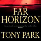 Far Horizon by Tony Park.