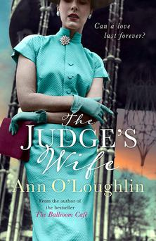 The Judge's Wife by Ann O'Loughlin.
