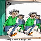 'Learning to dance at Halligan's ball'