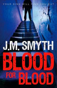 Blood For Blood by JM Smyth