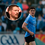 John Kavanagh and Diarmuid Connolly.