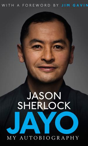 Extracted from JAYO: MY AUTOBIOGRAPHY by Jason Sherlock published by Simon & Schuster on October 26 2017.